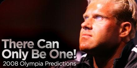 2008 Olympia Weekend Mr. Olympia Predictions by Ron Avidan