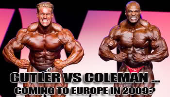 Cutler Vs Coleman: Coming To Europe In 2009!?