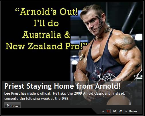 "LEE PRIEST: ""ARNOLD'S OUT! I'LL DO AUSTRALIA & NEW ZEALAND PRO!"""
