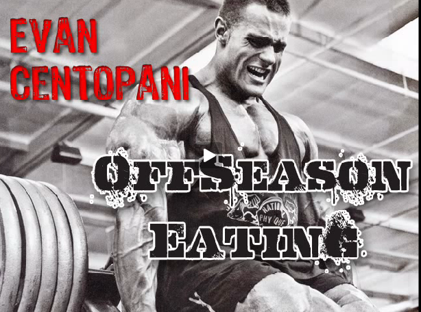 Evan Centopani - Off Season Cooking and Eating - Prep for NY Pro: Part 1