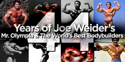 44 years of Joe Weider 's Mr. Olympia