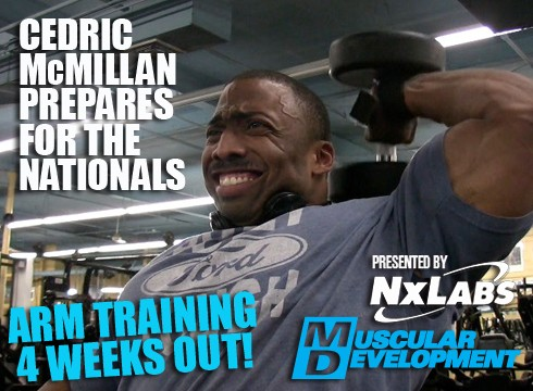 Cedrick McMillan Trains Triceps: 4 Weeks Out-Road to the Nationals