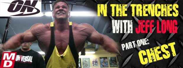 In the Trenches: Jeff Long Trains Chest