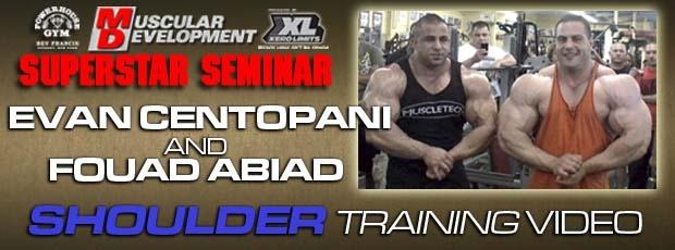 Evan Centopani & Fouad Abiad - Shoulder training