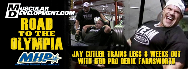 Road to the Olympia: Jay Cutler Trains Legs 8 Weeks Out