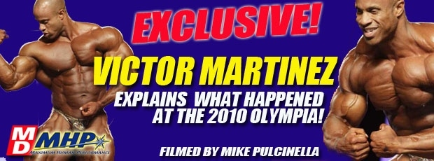 Victor Martinez talks about the Olympia  - coming soon!
