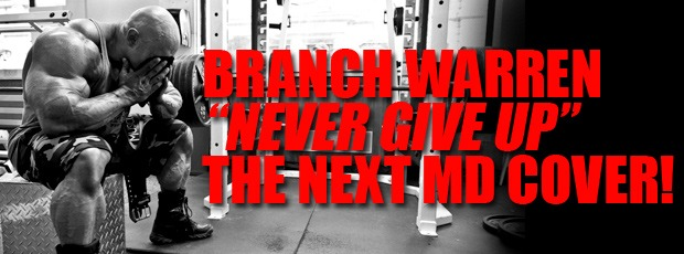 Next MD Cover: Never Count Him Out! ..Branch Warrem!