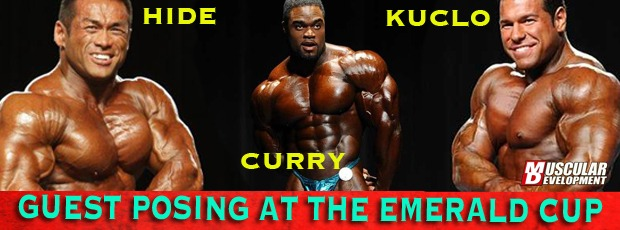 Emerald Cup - Guest Posing: Hidetada Yamagishi, Steve Kuclo and Brandon Curry!