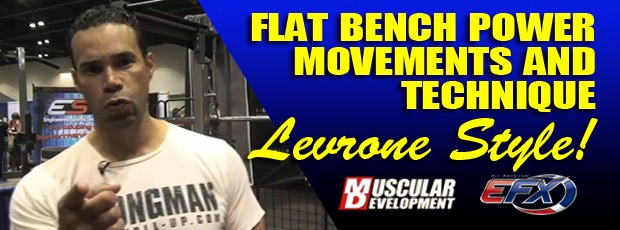 Kevin Levrone talks flat bench power movements, techniques and training Levrone Style