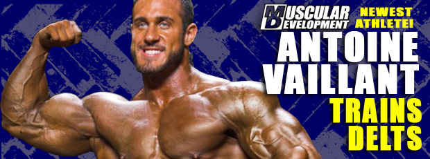 Antoine Vaillant Joins MD ! + shoulder workout!