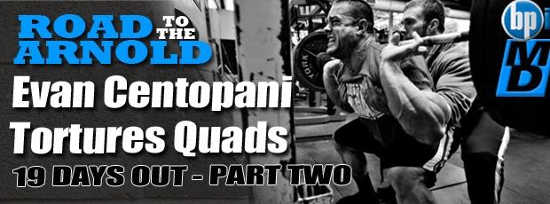 Centopani kills quads 19 days out!!!!!