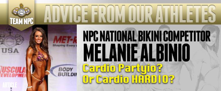 TEAM NPC: ADVICE FROM OUR ATHLETES Melanie Albinio