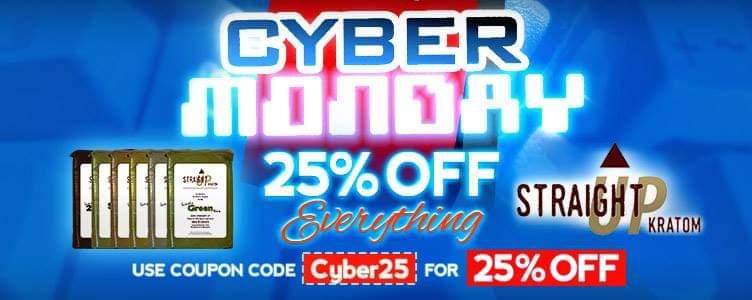 Cyber monday Huge Savings @ straightupkratom.com