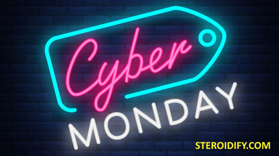 ➡️ Cyber Monday Deals from Steroidify ⬅️